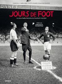 Histoiresdenlire.be Jours de foot - La plus belle histoire du football mondial Image