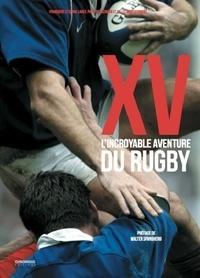 Françoise Laget et Serge Laget - XV - L'incroyable aventure du rugby.