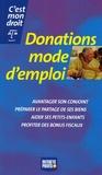 Françoise Lagre - Donations mode d'emploi.