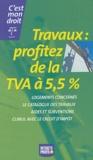 Françoise Lagre - Travaux : profitez de la TVA à 5,5%.
