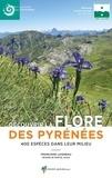 Francoise Laigneau - Découvrir la flore des pyrénées - 400 espèces dans leur milieu.