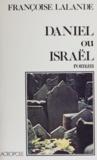 Françoise Lalande - Daniel ou Israël.