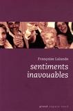 Françoise Lalande - Sentiments inavouables.