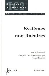 Françoise Lamnabhi-Lagarrigue et Pierre Rouchon - Systèmes non linéaires.