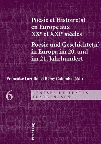 Poésie Et Histoires En Europe Aux Xxe Et Xxie Siècles