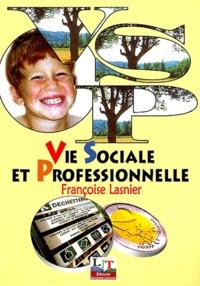 Vie sociale et professionnelle CAP-BEP - Françoise Lasnier | Showmesound.org