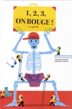 Françoise Laurent et Sébastien Chebret - 1, 2, 3, on bouge ! - Le squelette.