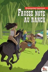 Françoise Laurent - Fausse note au ranch.