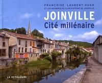 Françoise Laurent-Hugo - Joinville - Cité millénaire.