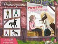 Françoise Laurent et Arnaud Crémet - Le centre équestre - Coffret avec un livre et 5 figurines.