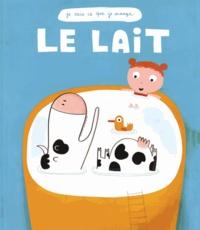 Le lait - Françoise Laurent |