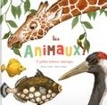 Françoise Laurent et Capucine Mazille - Les animaux ! - 21 petites histoires naturelles.