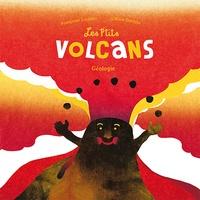 Les p'tits volcans- Géologie - Françoise Laurent |