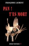 Françoise Laurent - Pan ! T'es mort.