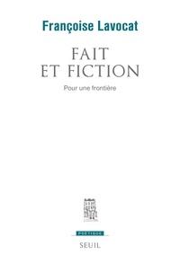 Françoise Lavocat - Fait et fiction - Pour une frontière.