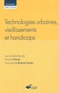Françoise Le Borgne et Simone Pennec - Technologies urbaines, vieillissements et handicaps.