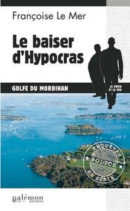 Françoise Le Mer - Le Gwen et Le Fur Tome 16 : Le baiser d'Hypocras.