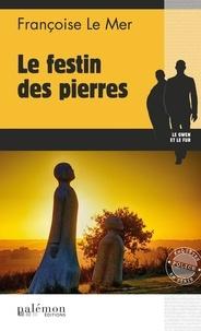 Françoise Le Mer - Le Gwen et Le Fur Tome 20 : Le festin des pierres.