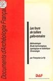 Françoise Le Ny - Les fours de tuiliers gallo-romains - Méthodologie, étude technologique, typologique et statistique.
