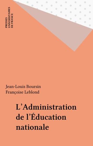 L'administration de l'Education nationale 2e édition