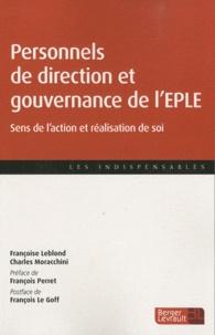 Françoise Leblond et Charles Moracchini - Personnels de direction et gouvernance de l'EPLE - Sens de l'action et réalisation de soi.