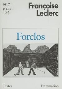 Françoise Leclerc - Forclos.