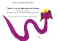 Françoise Leclercq-Bolle de Bal et Pia Bolle de Bal - Contes de la Vouivre au rubis - Petites histoires au creux de vieilles chansons françaises.