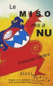 Françoise Leclère - Le Miso mis à nu - Ou les maux du dico.