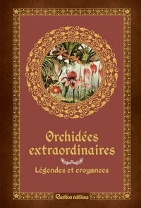 Orchidées extraordinaires - Légendes et croyances.pdf