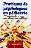 Françoise Lefèvre et  Collectif - Pratiques de psychologues en pédiatrie - Hôpital d'enfants Armand-Trousseau.