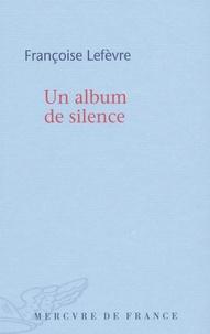 Françoise Lefèvre - Un album de silence.