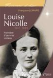 Françoise Lemaire - Louise Nicolle (1847-1889) - Pionnière d'oeuvres sociales.
