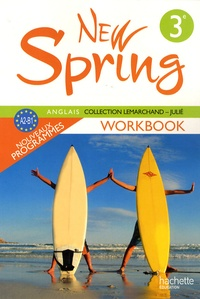 Françoise Lemarchand et Kathleen Julié - Anglais 3e LV1 New Spring - Workbook, A2-B1.