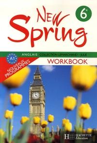 Françoise Lemarchand et Kathleen Julié - Anglais 6e New Spring - Workbook.