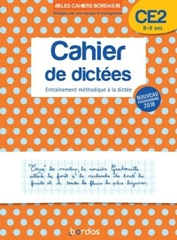 Françoise Lemau et Marie-Christine Olivier - Cahier de dictées CE2 8-9 ans - Entraînement méthodique à la dictée.