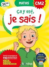 Françoise Lemau et Bernard Fortin - Maths CM2 Ca y est, je sais !.