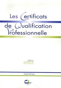 Françoise Leplâtre et Christine Carbonnier - Les Certificats de Qualification Professionnelle.