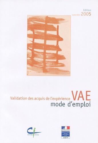 Françoise Leplâtre - VAE : mode d'emploi - La validation des acquis de l'expérience.