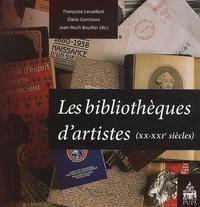 Françoise Levaillant et Dario Gamboni - Bibliothèques d'artistes - (XX-XXIe siècles).