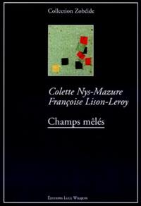 Françoise Lison-Leroy et Colette Nys-Mazure - .
