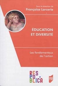 Françoise Lorcerie - Education et diversité - Les fondamentaux de l'action.