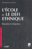 Françoise Lorcerie - L'école et le défi ethnique - Education et intégration.