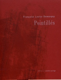 Françoise Louise Demorgny - Pointillés.