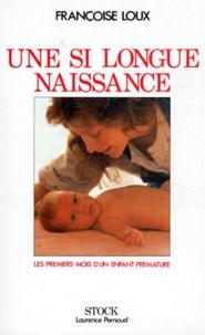 Une si longue naissance. Les premiers mois dun enfant prématuré.pdf