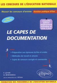 Françoise Loyer et Daisy Benhamou - Le CAPES de documentation - Concours externes, internes, réservés et autres concours.