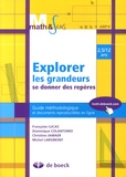 Françoise Lucas et Dominique Colantonio - Explorer les grandeurs, se donner des repères 2,5/12 ans - Guide méthodologique et documents reproductibles en ligne.