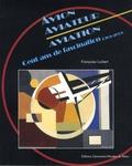 Françoise Lucbert - Avion Aviateur Aviation - Cent ans de fascination (1908-2008).