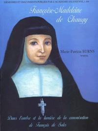 Françoise-Madeleine de Chaugy et Marie-Patricia Burns - .