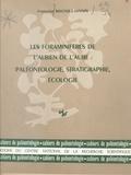 Françoise Magniez-Jannin - Les Foraminifères de l'albien de l'Aube : paléontologie, stratigraphie, écologie.