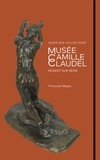 Françoise Magny - Musée Camille Claudel - Guide des collections.